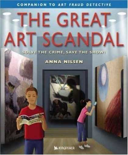 Books About Art - The Great Art Scandal : Solve the Crime, Save the Show!
