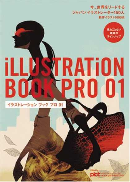 Books About Art - Illustration Book Pro 01: 150 of the Hottest Illustrators in Japan Today