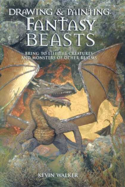 Books About Art - Drawing & Painting Fantasy Beasts: Bring to Life the Creatures and Monsters of O