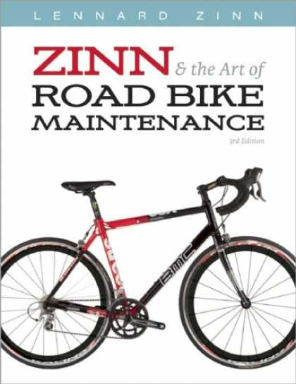 Books About Art - Zinn and the Art of Road Bike Maintenance