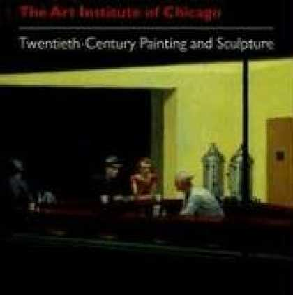 Books About Art - The Art Institute of Chicago: Twentieth-Century Painting and Sculpture