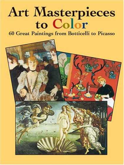 Books About Art - Art Masterpieces to Color: 60 Great Paintings from Botticelli to Picasso (Dover