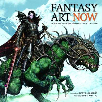 Books About Art - Fantasy Art Now!: The Very Best in Contemporary Fantasy Art and Illustration (Ar