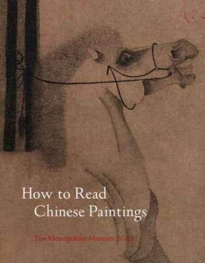 Books About Art - How to Read Chinese Paintings (Metropolitan Museum of Art)