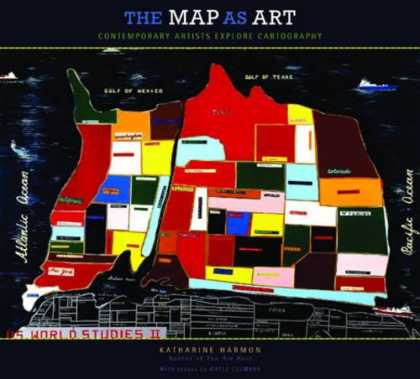 Books About Art - Map As Art, The: Contemporary Artists Explore Cartography