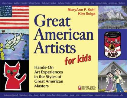 Books About Art - Great American Artists for Kids: Hands-On Art Experiences in the Styles of Great