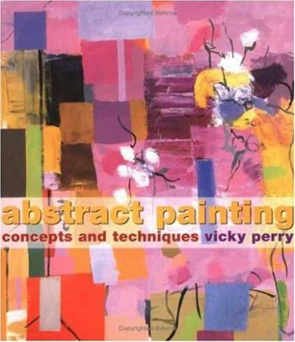 Books About Art - Abstract Painting: Concepts and Techniques
