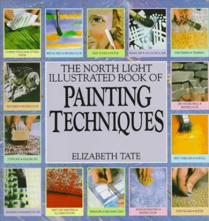 Books About Art - The North Light Illustrated Book of Painting Techniques