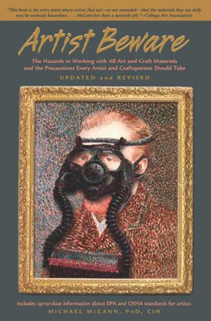 Books About Art - Artist Beware, Updated and Revised: The Hazards in Working with All Art and Craf