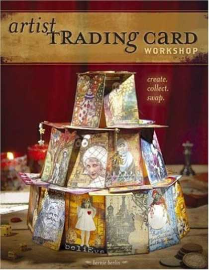 Books About Art - Artist Trading Card Workshop: Create, Collect, Swap