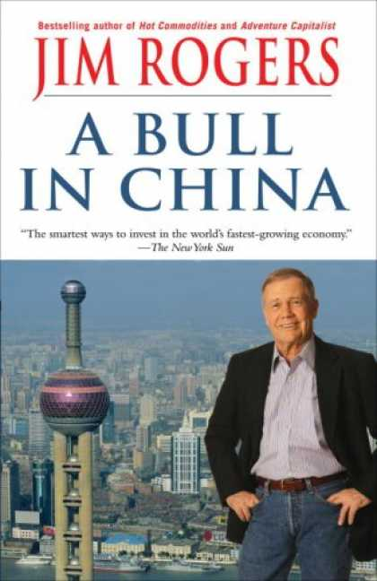 Books About China - A Bull in China: Investing Profitably in the World's Greatest Market