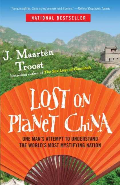 Books About China - Lost on Planet China: One Man's Attempt to Understand the World's Most Mystifyin
