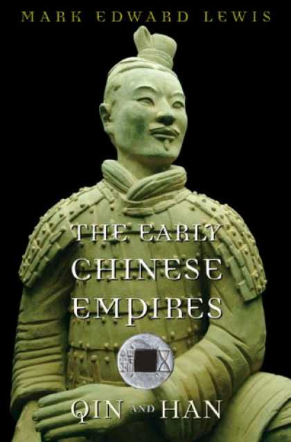 Books About China - The Early Chinese Empires: Qin and Han (History of Imperial China)