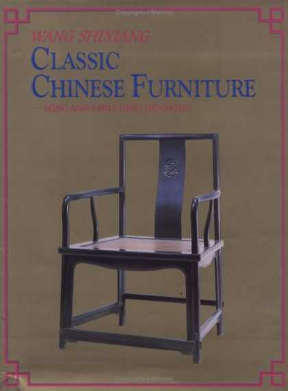 Books About China - Classic Chinese Furniture: Ming and Early Qing Dynasties