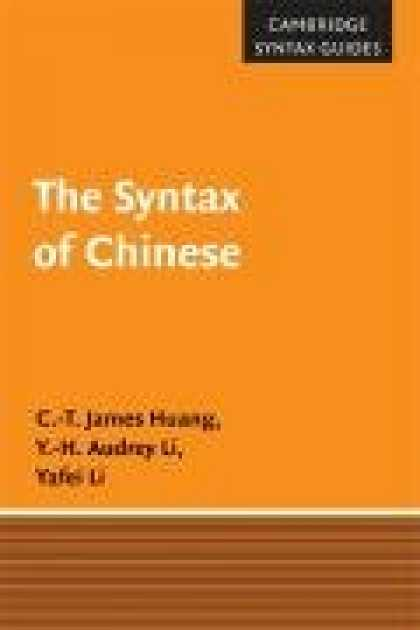 Books About China - The Syntax of Chinese (Cambridge Syntax Guides)