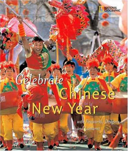 Books About China - Holidays Around the World: Celebrate Chinese New Year: With Fireworks, Dragons,