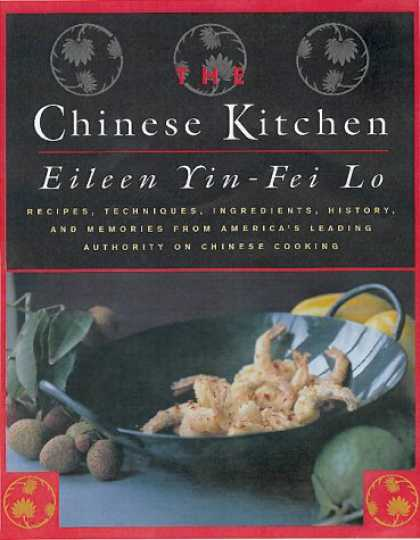 Books About China - The Chinese Kitchen: Recipes, Techniques, Ingredients, History, and Memories fro