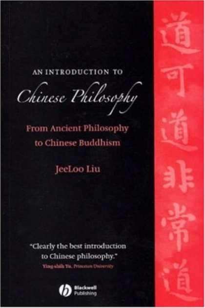 Books About China - An Introduction to Chinese Philosophy: From Ancient Philosophy to Chinese Buddhi