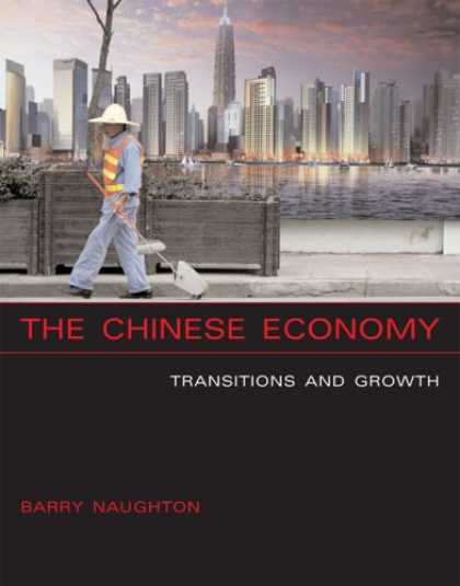 Books About China - The Chinese Economy: Transitions and Growth