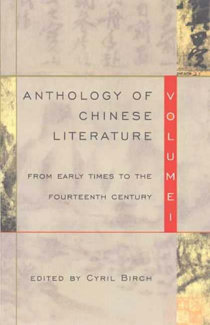 Books About China - Anthology of Chinese Literature: Volume I: From Early Times to the Fourteenth Ce