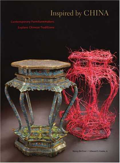 Books About China - Inspired by China: Contemporary Furnituremakers Explore Chinese Traditions