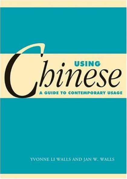 Books About China - Using Chinese: A Guide to Contemporary Usage (Using... (Cambridge))
