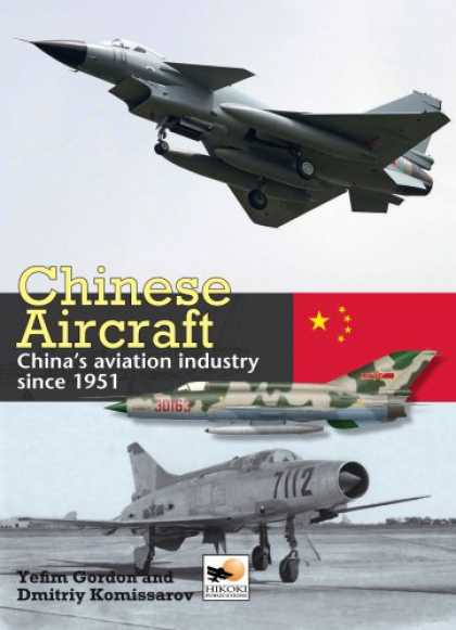 Books About China - Chinese Aircraft: China's Aviation Industry Since 1951