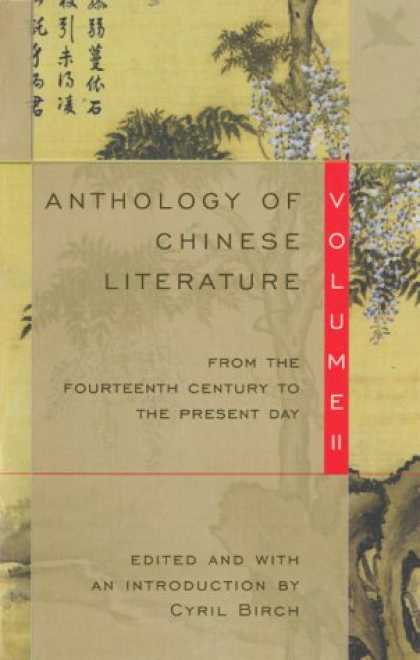Books About China - Anthology of Chinese Literature: Volume II: From the Fourteenth Century to the P