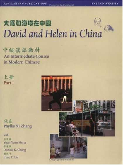 Books About China - David and Helen in China: An Intermediate Course in Modern Chinese (Far Eastern