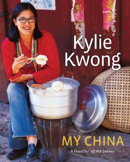 Books About China - My China: A Feast for All the Senses