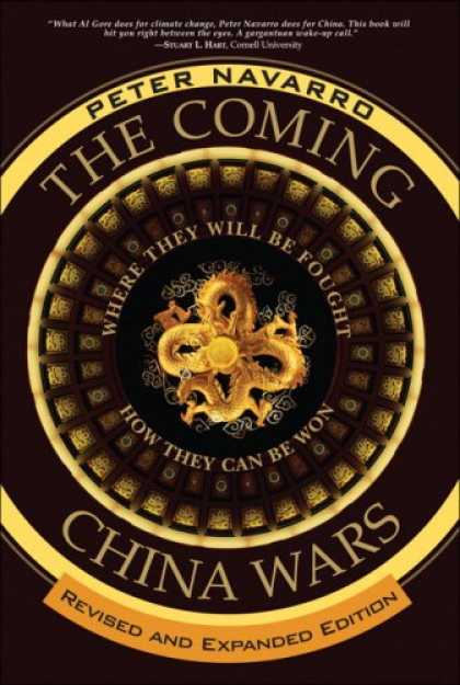 Books About China - The Coming China Wars: Where They Will Be Fought and How They Can Be Won, Revise
