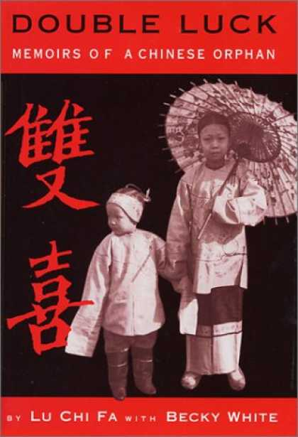 Books About China - Double Luck: Memoirs of a Chinese Orphan