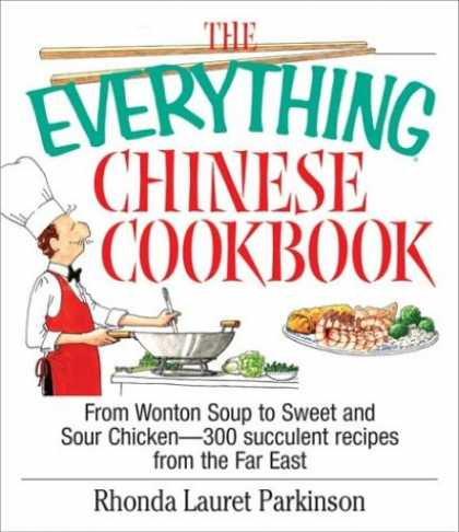 Books About China - The Everything Chinese Cookbook: From Wonton Soup to Sweet and Sour Chicken-300