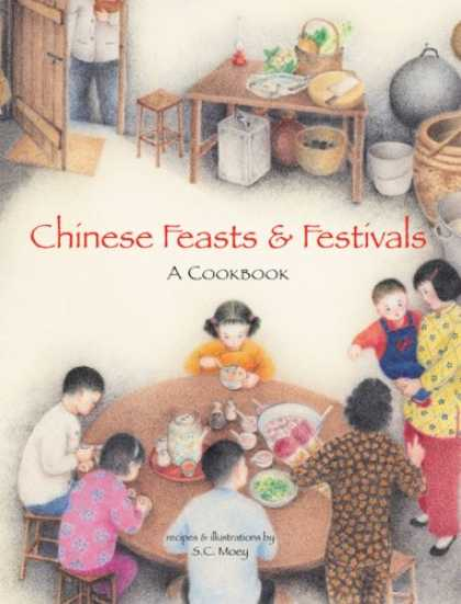 Books About China - Chinese Feasts & Festivals: A Cookbook