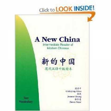 Books About China - A New China, Intermediate Reader of Modern Chinese: Text, Vocabulary (Volume 1)
