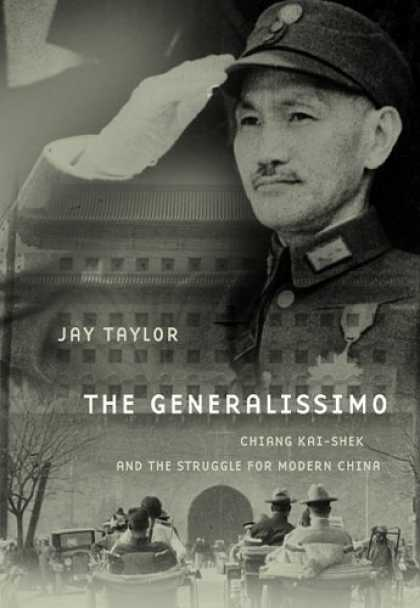 Books About China - The Generalissimo: Chiang Kai-shek and the Struggle for Modern China (Belknap Pr