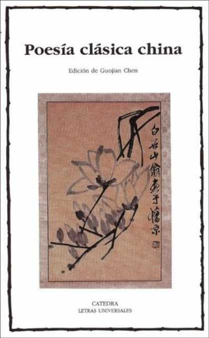 Books About China - Poesia Clasica China/ Classic Chinese Poetry (Letras Universales / Universal Wri