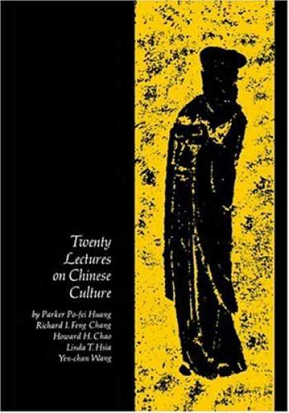 Books About China - Twenty Lectures on Chinese Culture: An Intermediary Chinese Textbook (Yale Langu