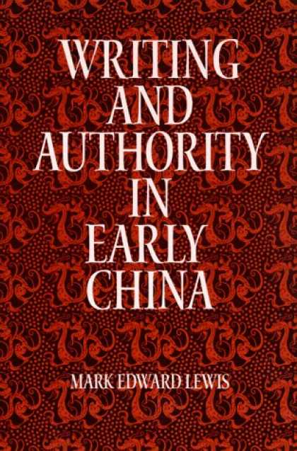 Books About China - Writing and Authority in Early China (Suny Series in Chinese Philosophy and Cult