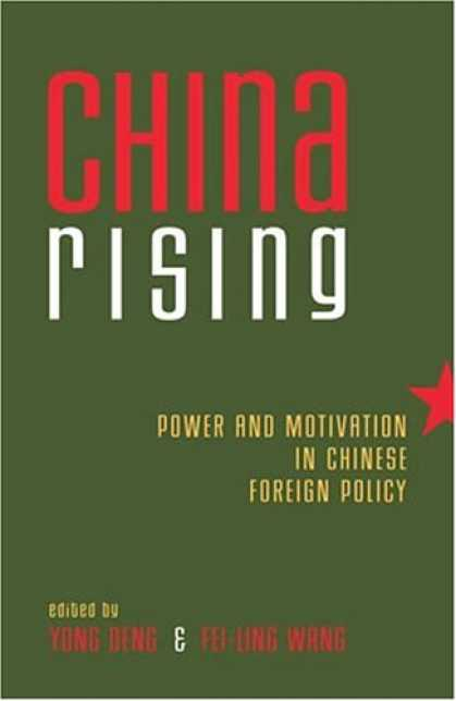 Books About China - China Rising: Power and Motivation in Chinese Foreign Policy (Asia in World Poli