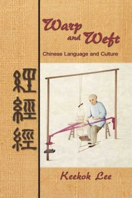 Books About China - Warp and Weft, Chinese Language and Culture