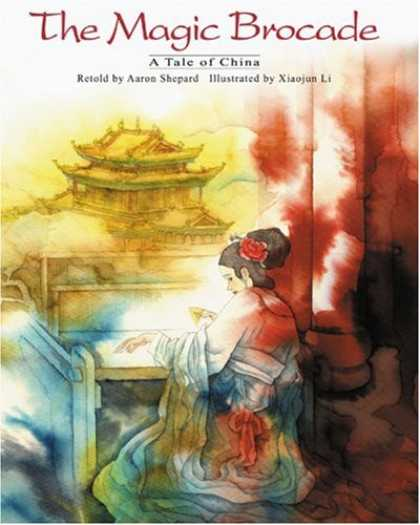 Books About China - The Magic Brocade: A Tale of China