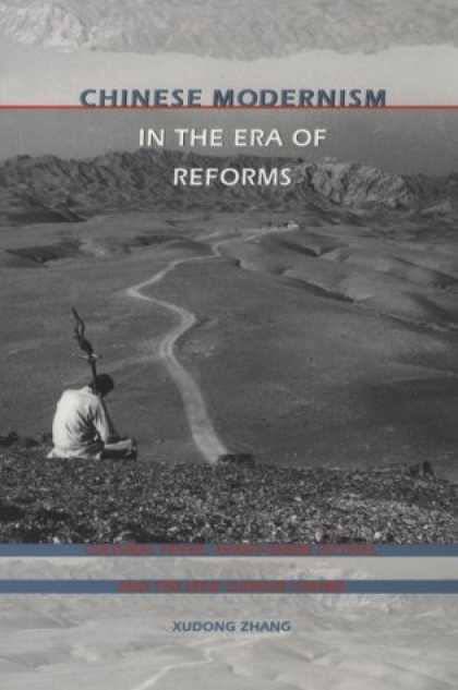 Books About China - Chinese Modernism in the Era of Reforms: Cultural Fever, Avant-Garde Fiction, an