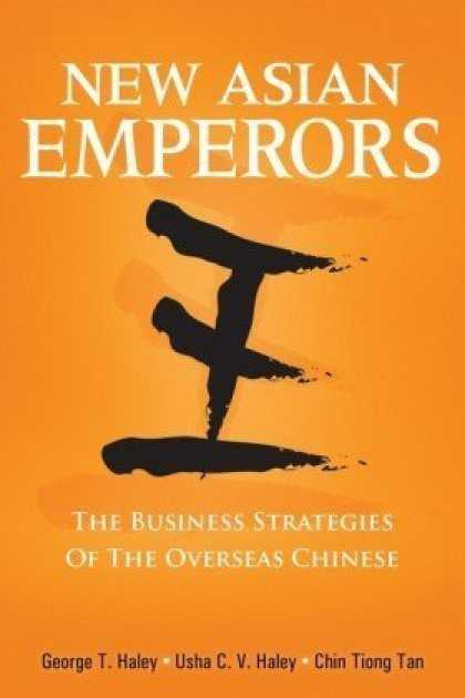 Books About China - New Asian Emperors: The Business Strategies of the Overseas Chinese