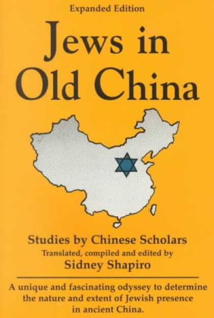 Books About China - Jews in Old China: Studies by Chinese Scholars