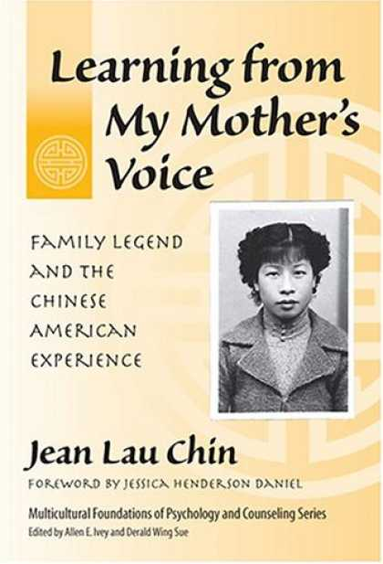 Books About China - Learning From My Mother's Voice: Family Legend And The Chinese American Experien