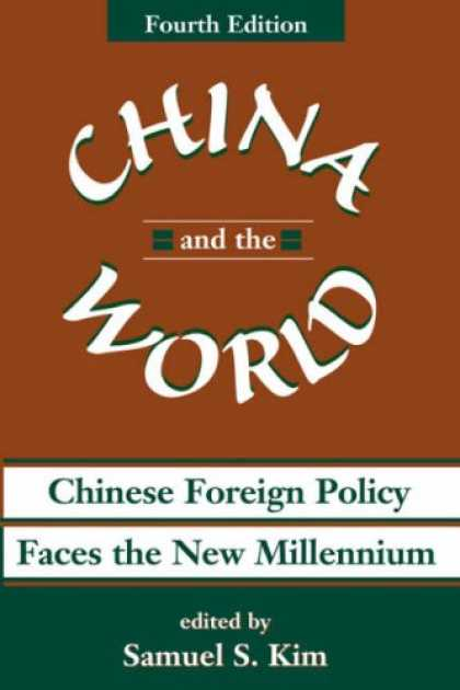 Books About China - China And The World: Chinese Foreign Policy Faces The New Millennium