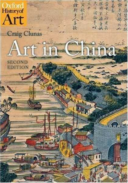 Books About China - Art in China (Oxford History of Art)