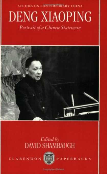 Books About China - Deng Xiaoping: Portrait of a Chinese Statesman (Studies on Contemporary China)
