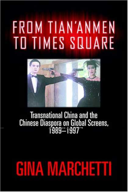 Books About China - From Tian'anmen to Times Square: Transnational China and the Chinese Diaspora on